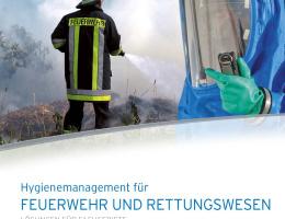 Hygienemanagement für Feuerwehr & Rettungswesen